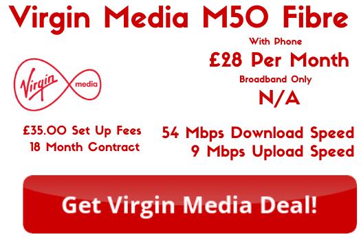 Virgin Media M50 Broadband with 54 Mbps download and 9 Mbps upload speeds.