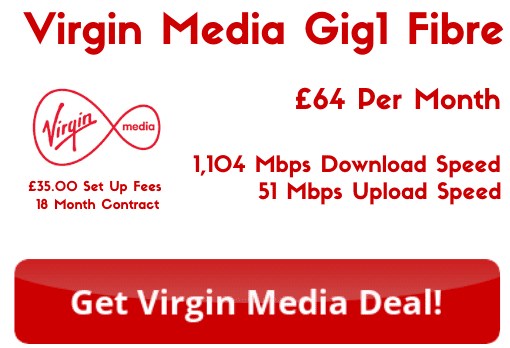 Virgin Media Gig1 Fibre from £64 per month for 1.1 Gbps download speeds