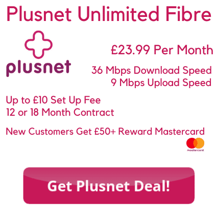 Plusnet Unlimited Fibre Deal